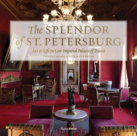 The Splendor of St Petersburg