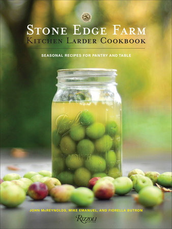 Stone Edge Farm Kitchen Larder Cookbook