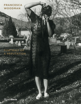 Francesca Woodman - Written by Nora Burnett Abrams and Drew Sawyer, Introduction by George Lange