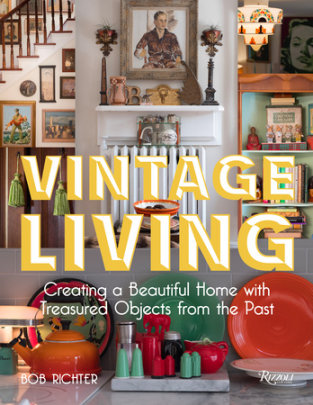 Vintage Living - Written by Bob Richter
