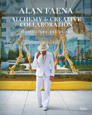 Alan Faena: Alchemy & Creative Collaboration