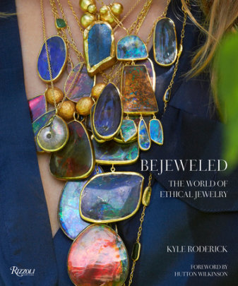 Bejeweled - Written by Kyle Roderick, Foreword by Hutton Wilkinson