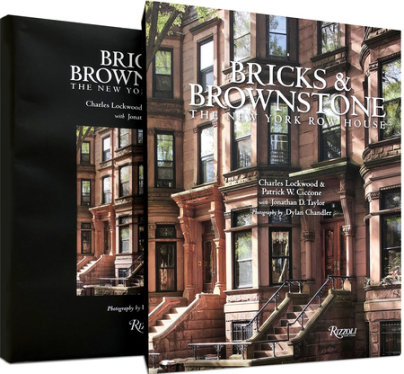 Bricks & Brownstone - Written by Charles Lockwood and Patrick W. Ciccone and Jonathan D. Taylor, Photographed by Dylan Chandler
