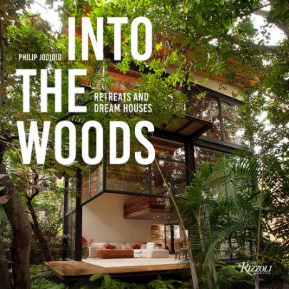 Into the Woods - Author Philip Jodidio