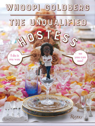 The Unqualified Hostess - Written by Whoopi Goldberg