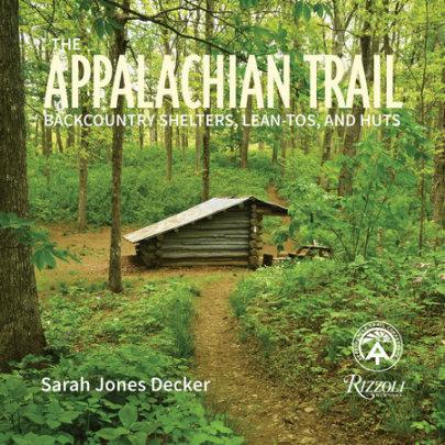 The Appalachian Trail - Written by Sarah Jones Decker