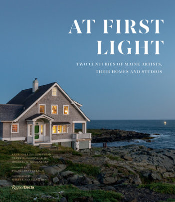 At First Light - Author Anne Collins Goodyear and Frank H. Goodyear III and Michael K. Komanecky, Foreword by Stuart Kestenbaum, Photographs by Walter Smalling