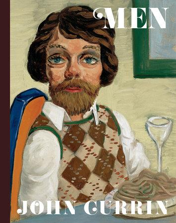 John Currin: Men