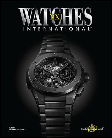 Watches International Volume XXI