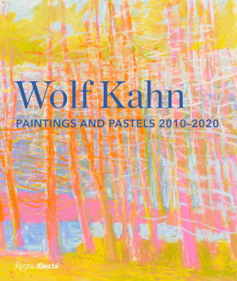 Wolf Kahn - Written by Sasha Nicholas and William C. Agee, Contribution by J. D. McClatchy