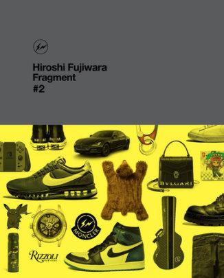 Hiroshi Fujiwara: Fragment, #2 - Written by Hiroshi Fuijwara