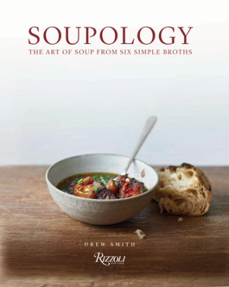 Soupology - Written by Drew Smith