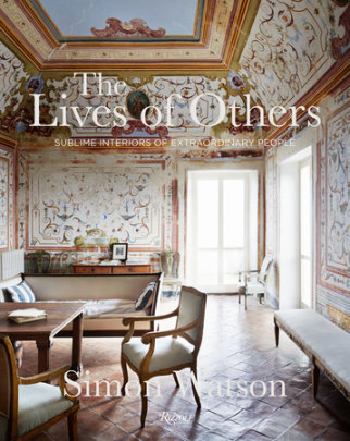 The Lives of Others - Author Simon Watson, Contributions by Marella Caracciolo Chia and Tom Delavan and James Reginato