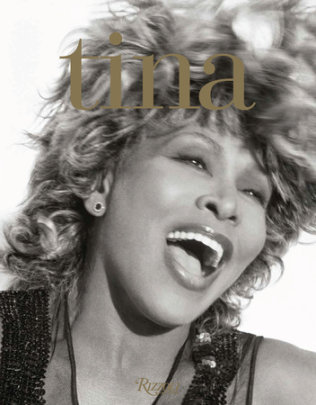 Tina Turner: That's My Life - Written by Tina Turner