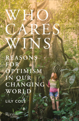 Who Cares Wins - Written by Lily Cole