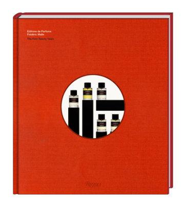 Éditions de Parfums Frédéric Malle - Author Frédéric Malle, Foreword by Jean-Claude Ellena, Text by Marion Vignal