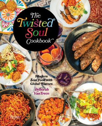The Twisted Soul Cookbook - Author Deborah VanTrece