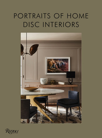 DISC Interiors: Portraits of Home