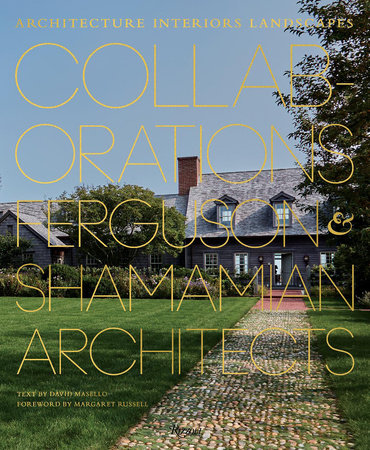 Collaborations: Architecture, Interiors, Landscapes