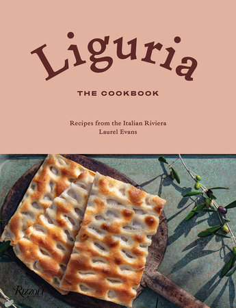 Liguria: The Cookbook