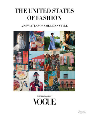 The United States of Fashion - Author The Editors of Vogue, Foreword by Anna Wintour