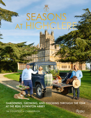 Seasons at Highclere - Written by The Countess of Carnarvon