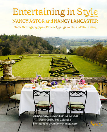 Entertaining in Style: Nancy Astor and Nancy Lancaster