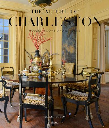 The Allure of Charleston