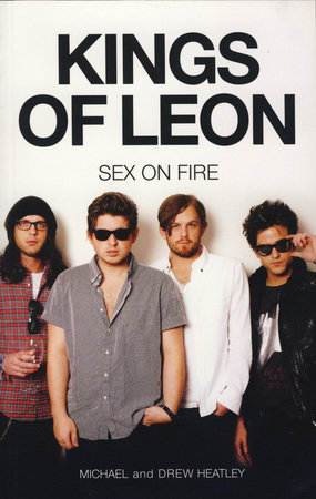 King Of Leon Sex Fire