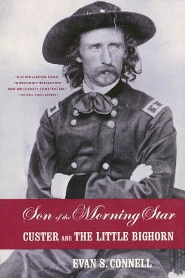 Cover of Son of the Morning Star: Custer and the Little Bighorn