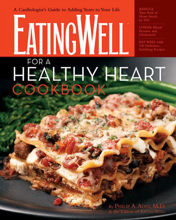 Eatingwell for a healthy heart cookbook by philip ades penguin eatingwell for a healthy heart cookbook forumfinder Images