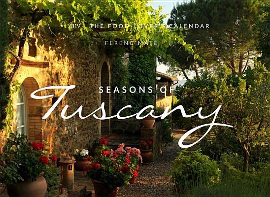 seasons of tuscany calendar 2020 the food lovers calendar