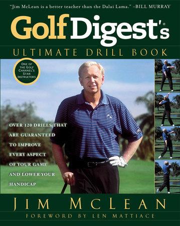 Golf Digest's Ultimate Drill Book