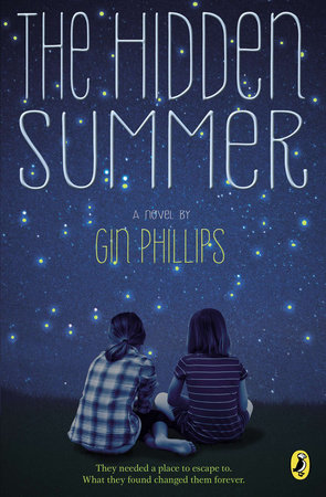 The Hidden Summer By Gin Phillips Penguin Random House Canada