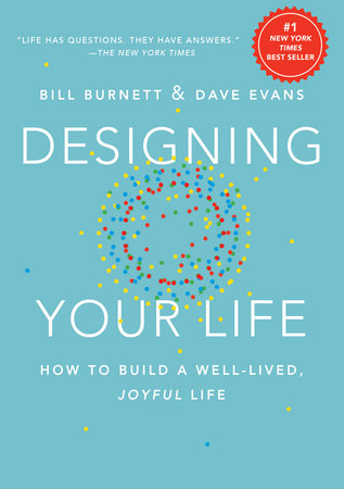 Designing Your Life - Penguin Random House Common Reads