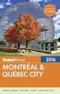 Fodor's Montreal & Quebec City