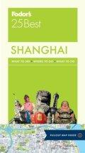 Fodor's Shanghai 25 Best