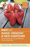 Fodor's Maine, Vermont, and New Hampshire