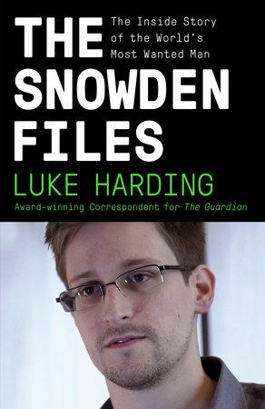 The Snowden Files