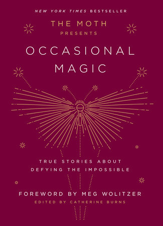 The Moth Presents Occasional Magic book cover