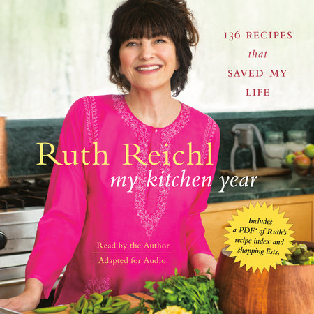 Read E-Book My Kitchen Year: 136 Recipes That Saved My Life By ...