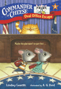 Book cover for Commander in Cheese #2: Oval Office Escape