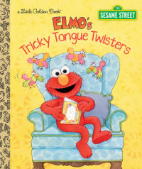 Book cover for Elmo\'s Tricky Tongue Twisters (Sesame Street)
