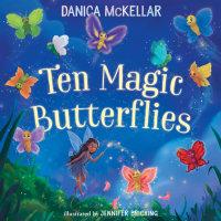 Book cover for Ten Magic Butterflies