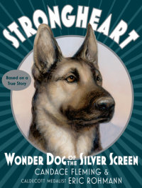Book cover for Strongheart: Wonder Dog of the Silver Screen