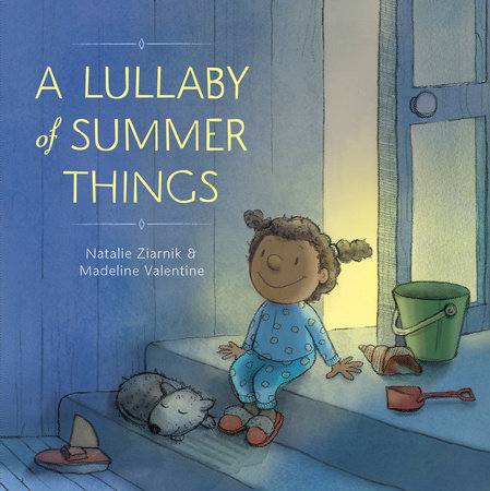 A Lullaby of Summer Things