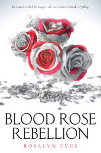 Book cover for Blood Rose Rebellion
