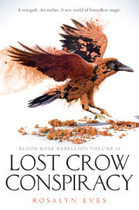 Book cover for Lost Crow Conspiracy (Blood Rose Rebellion, Book 2)