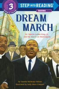 Cover of Dream March: Dr. Martin Luther King, Jr., and the March on Washington cover