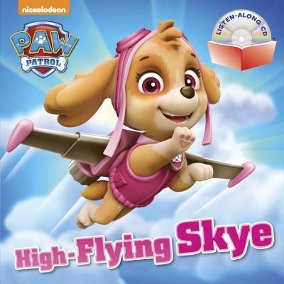High-Flying Skye (PAW Patrol) by Random House | Penguin
